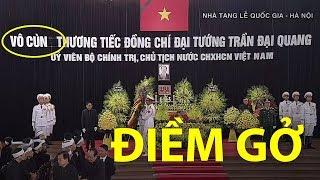Điềm gở trong lễ Quốc tang ông Trần Đại Quang khiến ai cũng phải nín thở vì sợ hãi