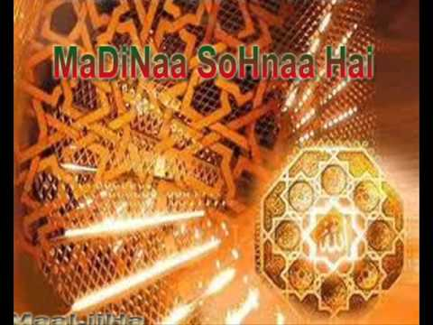 - Madina Sohna Hai - video