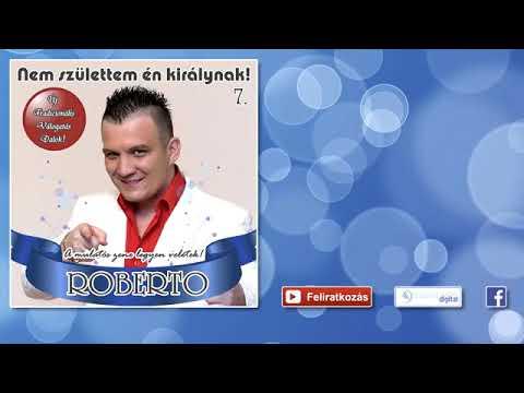 Roberto -  Miénk az éjszaka - Lakodalmas, mulatós dalok