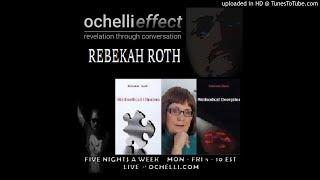 Ochelli Effect 9-20-2017 Rebekah Roth