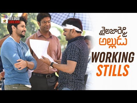Sailaja Reddy Alludu Movie Working Stills | Naga Chaitanya | Anu Emmanuel | Ramya Krishnan | Maruthi