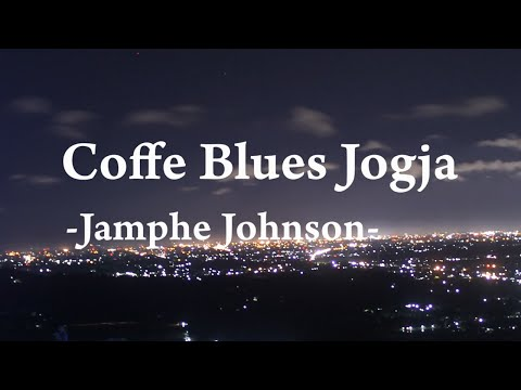 Jamphe Johnson - Coffee Blues Jogja (Music Video Cover)