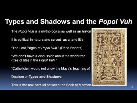 The Popul Vuh and its Relation to The Book of Mormon