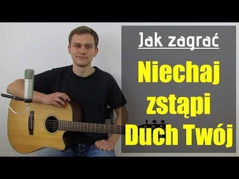 #120 Jak Zagrać Na Gitarze Niechaj Zstąpi Duch Twój - JakZagrac.pl