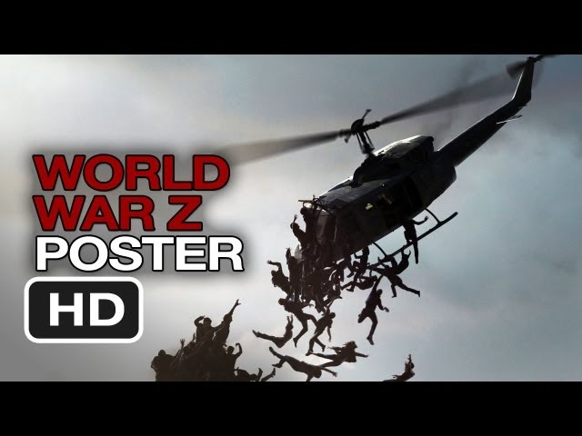 Brad Pitt 2013 World War z World War z New Poster 2013