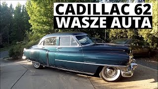 Cadillac 62 - Wasze auta - Test #26 - Piotr (Truckerhiob)