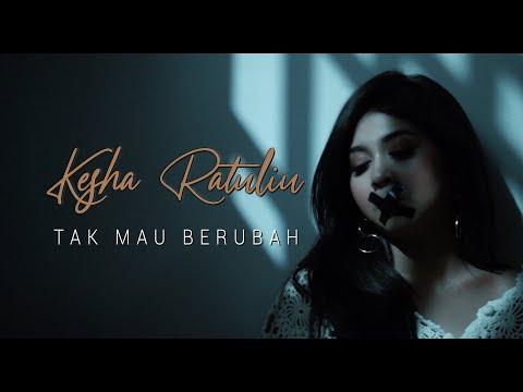 Download  KESHA RATULIU - TAK MAU BERUBAH      Gratis, download lagu terbaru