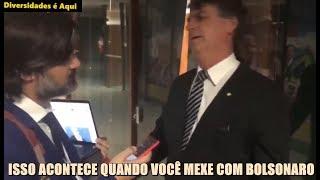 Essas pessoas se deram mal ao tentar provocar Bolsonaro