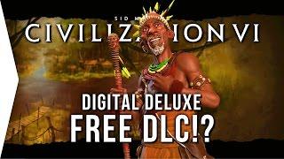Civilization VI ► Digital Deluxe FREE DLC But... [Africa & Southeast Asia in Civ 6]
