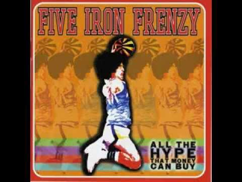 Five Iron Frenzy - Farenheit