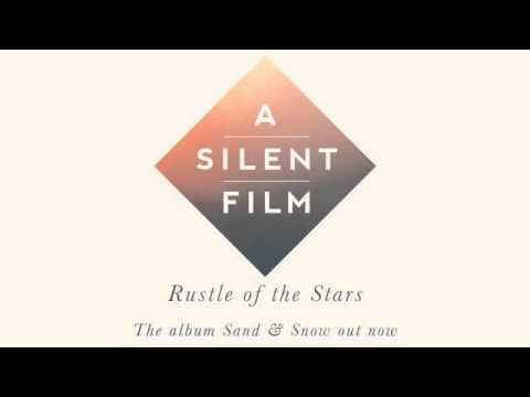 A Silent Film - Rustle Of The Stars