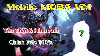 MOBA Việt - Tên thật và hình ảnh - Game Thủ Việt _ Liên Quân Mobile