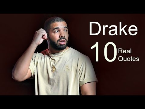 Drake 10 Real Life Quotes on Success   Inspiring   Motivational Quotes