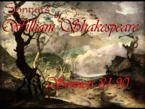 William Shakespeare Sonnets 81 through 90