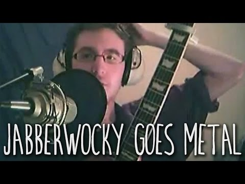 Lewis Carroll's Jabberwocky as a metal song (Jabber-rock by Rock, Paper, Cynic)