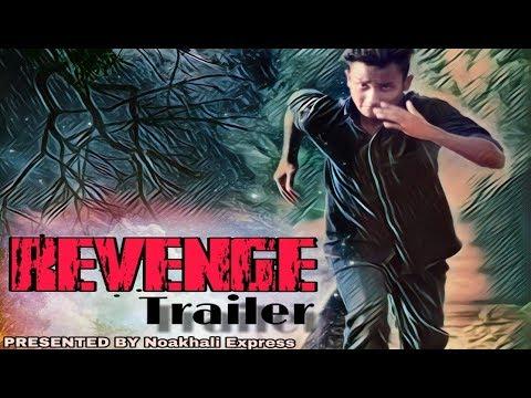 Revenge Trailer   NEW Action Video 2018   Noakhali Express / Rong Dong Tv / ATIK ALIF