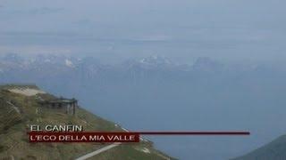 El Canfin  - L'eco della mia valle (Video Ufficiale)