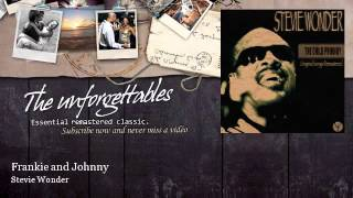 Watch Stevie Wonder Frankie  Johnny video