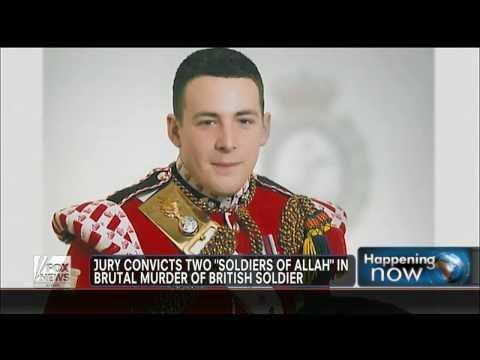 2 Muslim radicals -- 'soldiers of Allah' -- convicted in brutal murder of British soldier