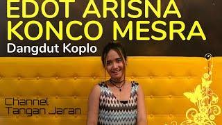 Konco Mesra - Via Vallen Cover By Edot Arisna