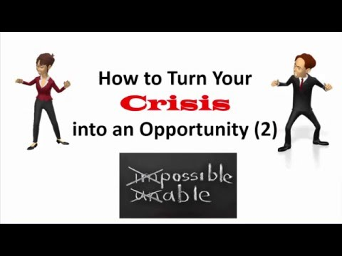 Turning your Crisis into an Opportunity 2| Be an Action Taker