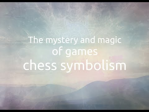 5  The mystery and magic of games chess symbolism