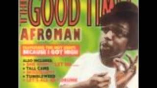 Afroman - because i got high  (Orginial)