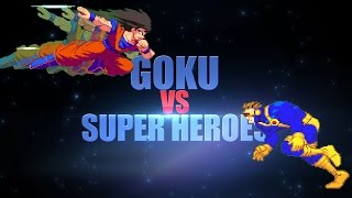 Goku VS Super Heroes: Teaser #1