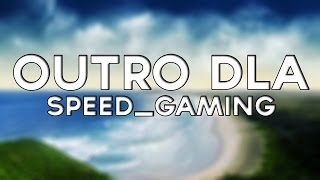OUTRO DLA SPEED_GAMING!