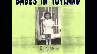 Watch Babes In Toyland Catatonic video