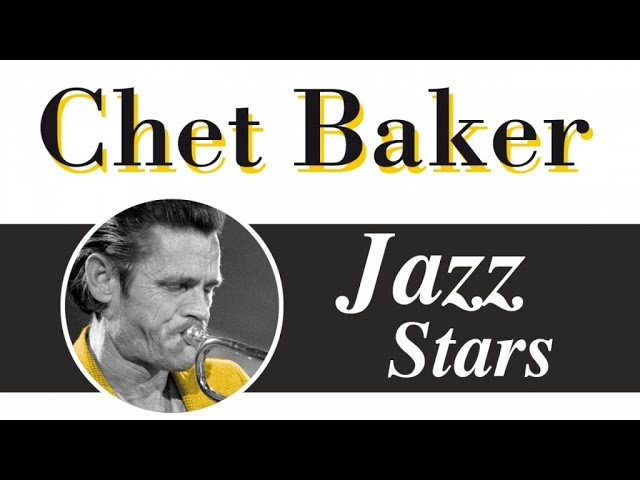 Chet Baker - The Other Best Of - Relaxin' with Chet Baker, smooth & cool jazz songs