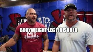 Prison Leg Finisher----Bodyweight Only
