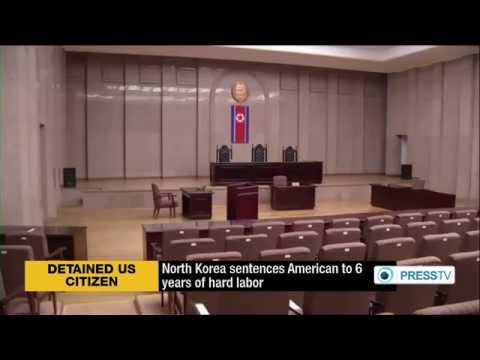 North Korea Sentences American To Six Years Of Hard Labor