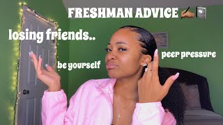FRESHMAN ADVICE ! THINGS YOU NEED TO KNOW