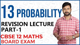 Ch 13 Probability LIVE Revision Class | CBSE 12 Maths