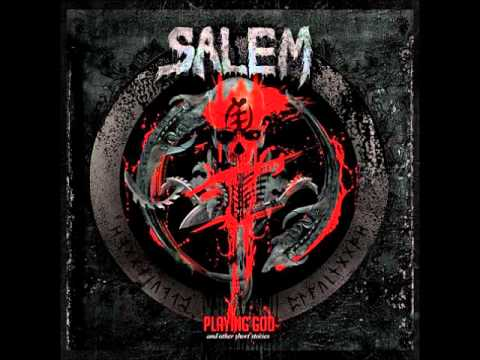 Salem - Playing God