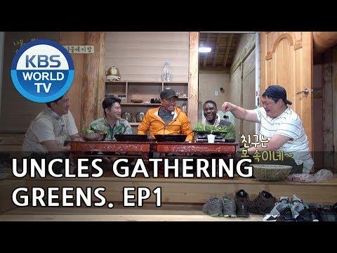 Uncles Gathering Greens I 나물 캐는 아저씨 – Ep.1 [ENG/2018.05.16]