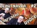 Download OCHUTNALI JSME JEDOVATÉ OVOCE?! - Ochutnávka s Mámou! #2 in Mp3, Mp4 and 3GP