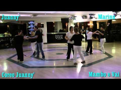 Balli Di Gruppo 2013 --  Mambo  e vai -- coreo Juanny'