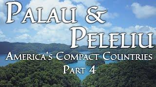 Palau & Peleliu (America's Compact Countries Part 4/4) 4K