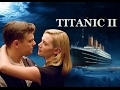Download Titanic 2: Jack is Back Trailer (EXTENDED + REVISED) in Mp3, Mp4 and 3GP