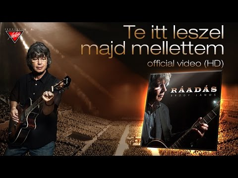Bródy János - Te Itt Leszel Majd Mellettem (Ráadás - 2016) - Official Video - Full HD - Dalszöveggel