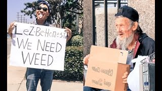 Homeless Stoner vs Homeless Man (Social Experiment)