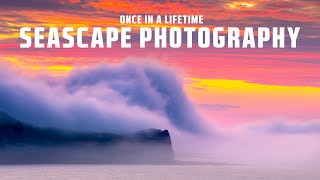 Once in a Lifetime Seascape Photography