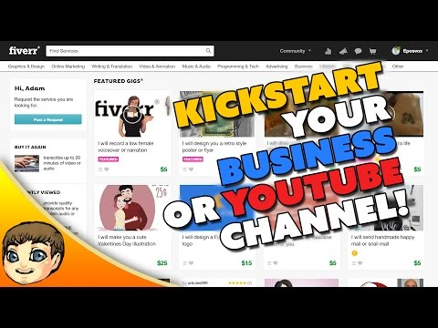 Kickstart Your YouTube Channel or Business w/ Fiverr! [Sponsored]