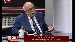 26.Gün | Ak Parti Esk Mv Prof.Dr.Nabi Avcı