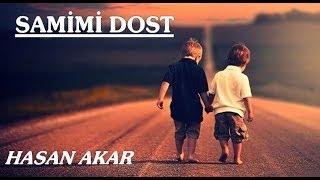 Hasan Akar - Samimi Dost