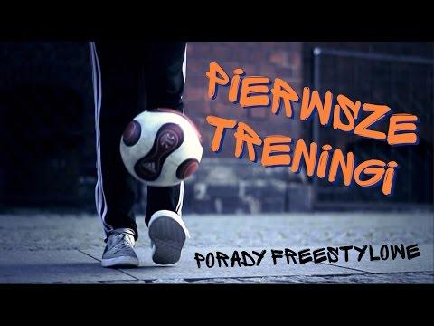 Porady Freestylowe (#3) - Pierwsze Treningi