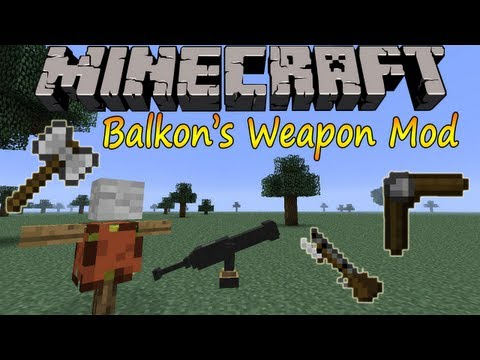 Minecraft 1.6.2 - Balkon's Weapon Mod / Español