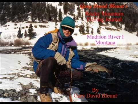 Madison River VOLUME I - Montana.wmv